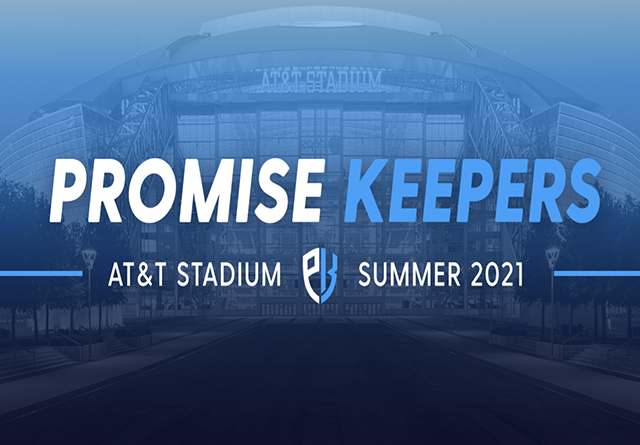 Promise Keepers 2021 Summer Event